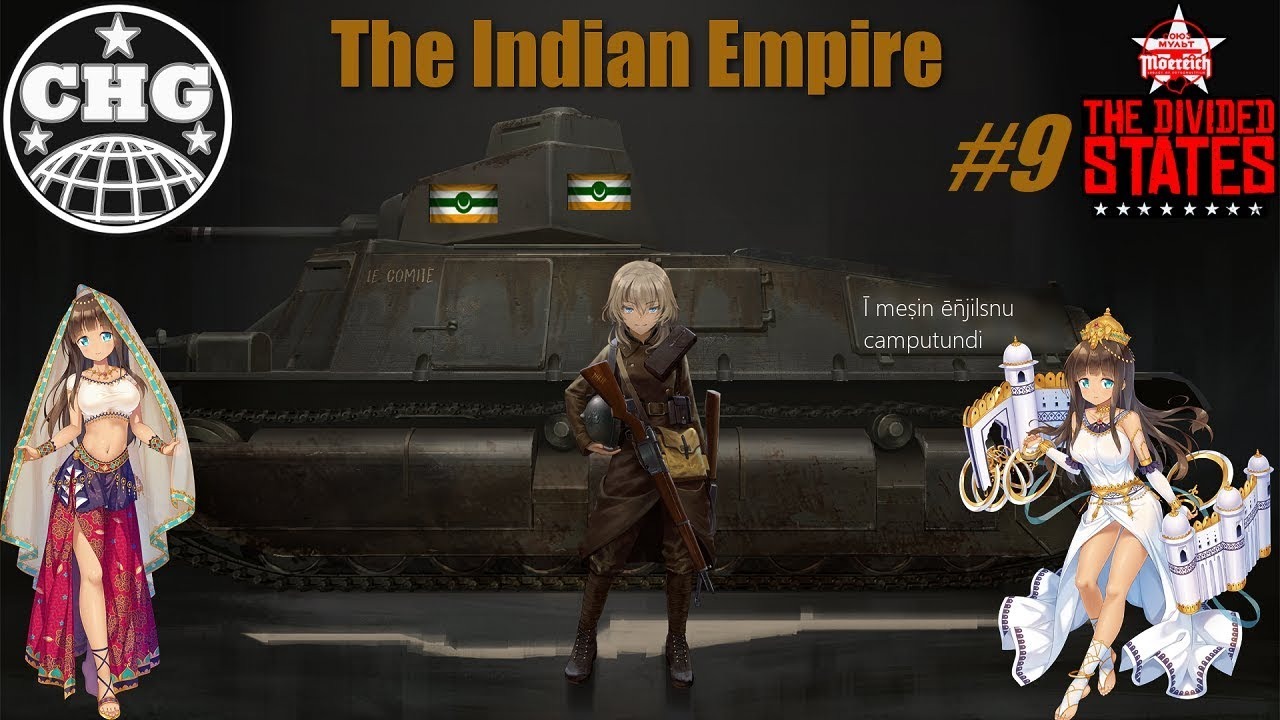 HOI4: Moereich - Indian Empire #9 - Chinese Adventures