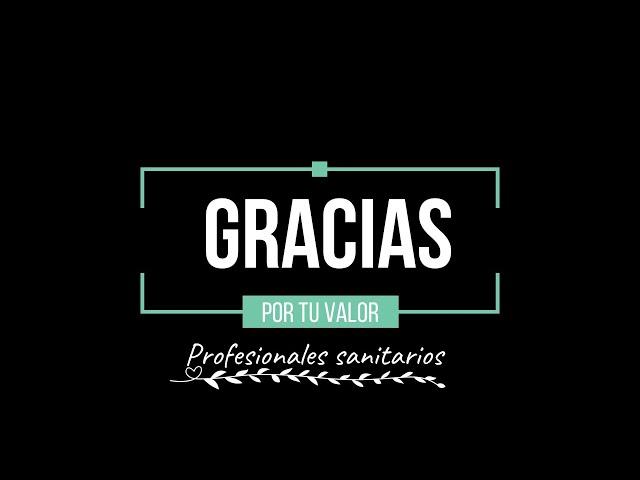 #GraciasXTuValor, profesionales de la sanidad