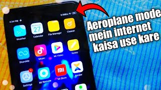 How to use internet on Aeroplane mode in any Android phone