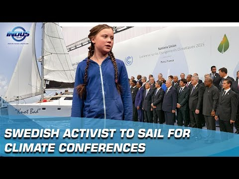 Swedish Activist To Sail For Climate Conferences | Indus News