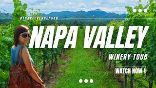 Napa Valley Tour | Robert Mandavi Winery Tour | Nepali BrewBoy Channel