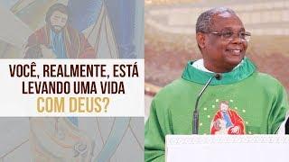 Baixar Você, realmente, está levando uma vida com Deus? - Padre José Augusto (30/10/19)
