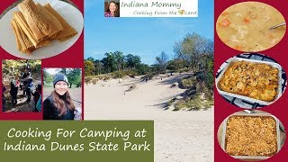 Cooking for Camping at Indiana Dunes State Park - Family Fall Camping