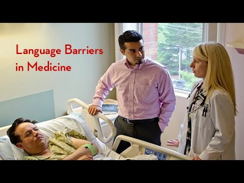 Language Barriers in Medicine