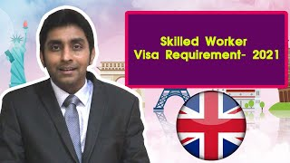 Tier 2 visa- WORK VISA REQUIREMENTS UK – 2021