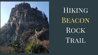 Hiking Beacon Rock Trail