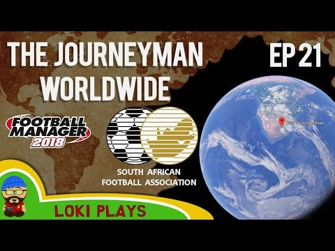 FM18 - Journeyman Worldwide - EP21 - Harmony FC South Africa - Football Manager 2018