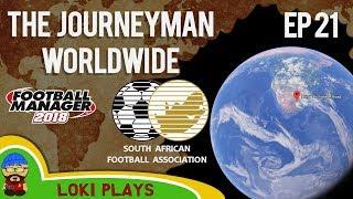 FM18 - Journeyman Worldwide - EP21 - Harmony FC South Africa - Football Manager 2018