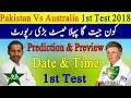 Pakistan Vs Australia 1st Test Match 2018  Match Preview, Prediction, Date & Time