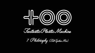 "Fantastic Plastic Machine / Philosophy (Full Spoken Mix) (2003 """"to..."