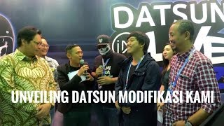Momen unveiling Datsun modifikasi kami