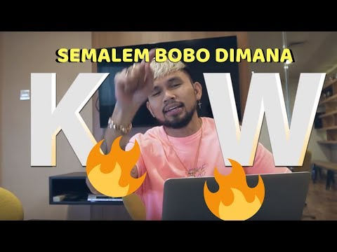 SEMALAM BOBO DIMANA KW!!