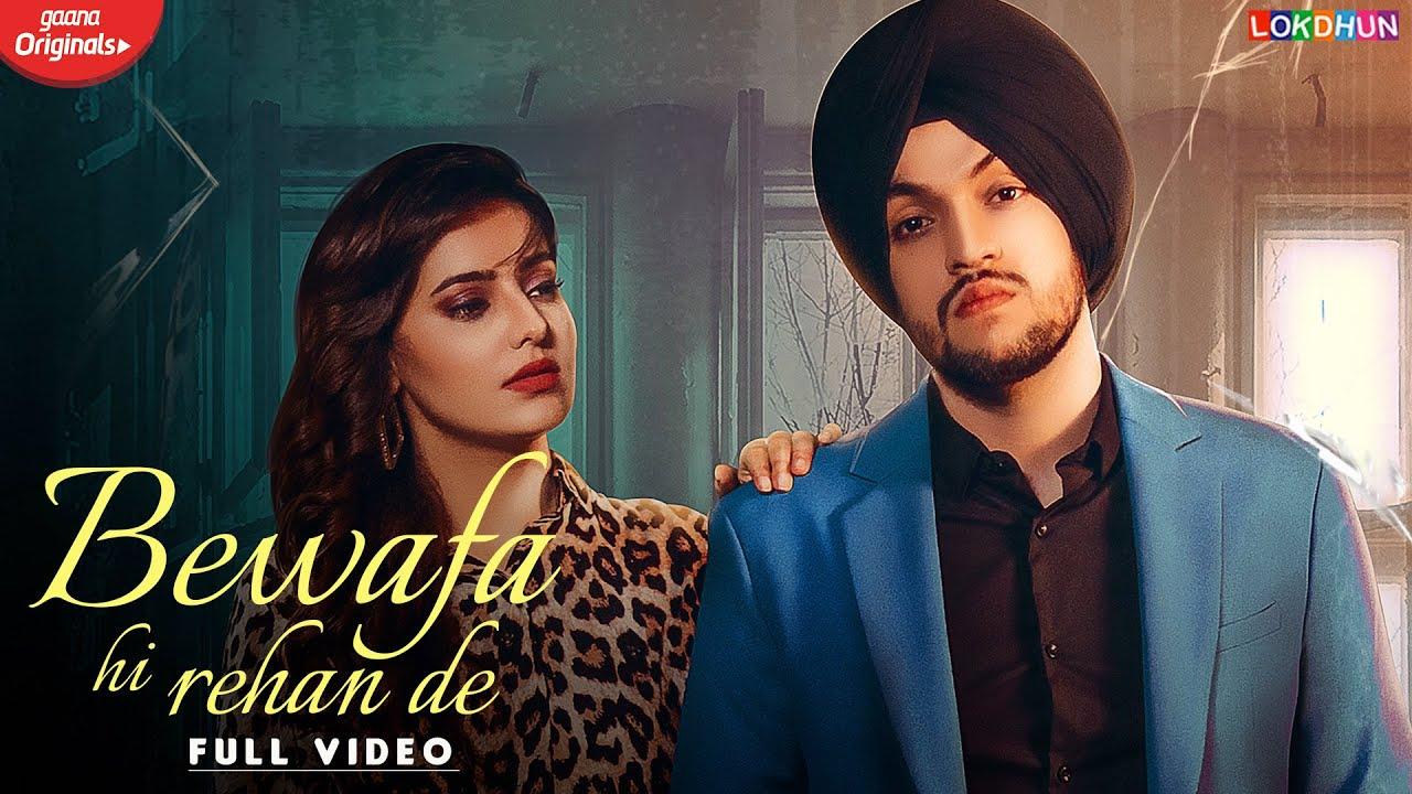 Bewafa Hi Rehan De (Full Video) : Sanam Parowal | Ginni Kapoor | MixSingh| Latest Punjabi Songs 2020