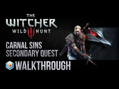 The Witcher 3 Wild Hunt Walkthrough Carnal Sins Secondary Quest Guide Gameplay/Let's Play