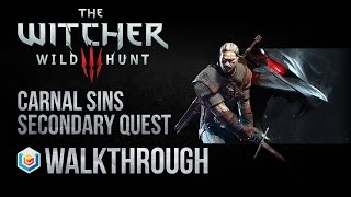 The Witcher 3 Wild Hunt Walkthrough Carnal Sins Secondary Quest Guide Gameplay/Let