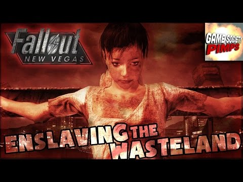 Enslaving The Wasteland (FINALE!) - Fallout New Vegas (1-45) GameSocietyPimps