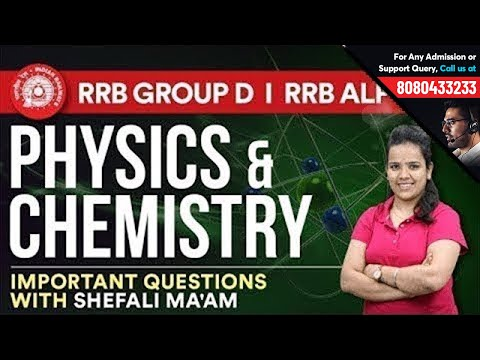 Important Physics & Chemistry Questions Live Quiz | Static GK for RRB ALP, Group D & RPF