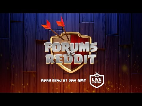 Clash of Clans - Forums vs Reddit livestream tomorrow!