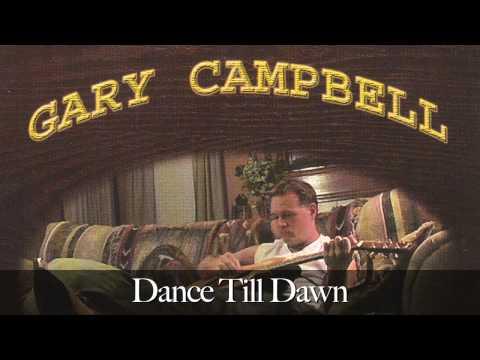 Gary Campbell - Dance Till Dawn