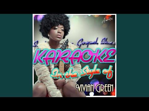 Gotta Go Gotta Leave (In the Style of Vivian Green) (Karaoke Version)