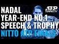 Rafa Nadal Year-End No. 1 Speech & Ceremony | Nitto ATP Finals 2019