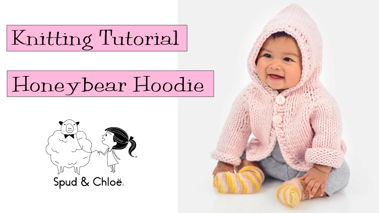 Knitting Tutorial - Spud & Chloë Honeybear Hoodie - YouTube