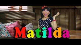"""Matilda""( Parodia)"