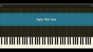 Ngày Hôm Qua (Yesterday) - Vũ Cát Tường (off vocal - piano tutorial) (Lyrics Included)