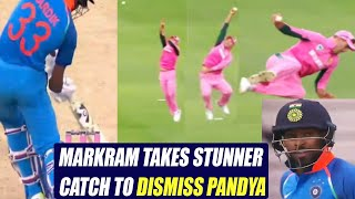 India vs South Africa 4th ODI: Aiden Markram takes stunning catch to dismiss Hardik Pandya |Oneindia