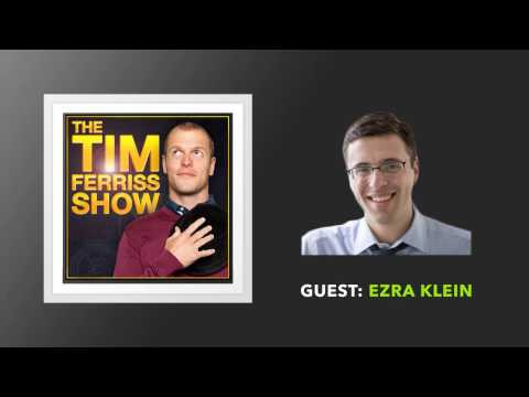 Ezra Klein (Full Episode) | The Tim Ferriss Show (Podcast)