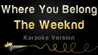 The Weeknd - Where You Belong (from