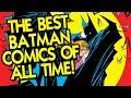 The Best #Batman Comics of All Time