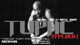 "Tupac Type Beat - ""Tables Turn Instrumental"" - Produced by Rijan Archer"