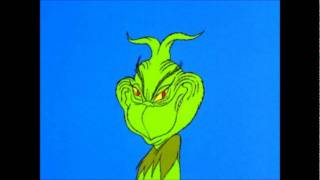 You're a Mean One, Mr. Grinch by Thurl Ravenscroft