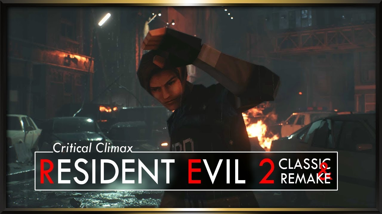 [Critical Climax] Resident Evil 2 Classic & Remake