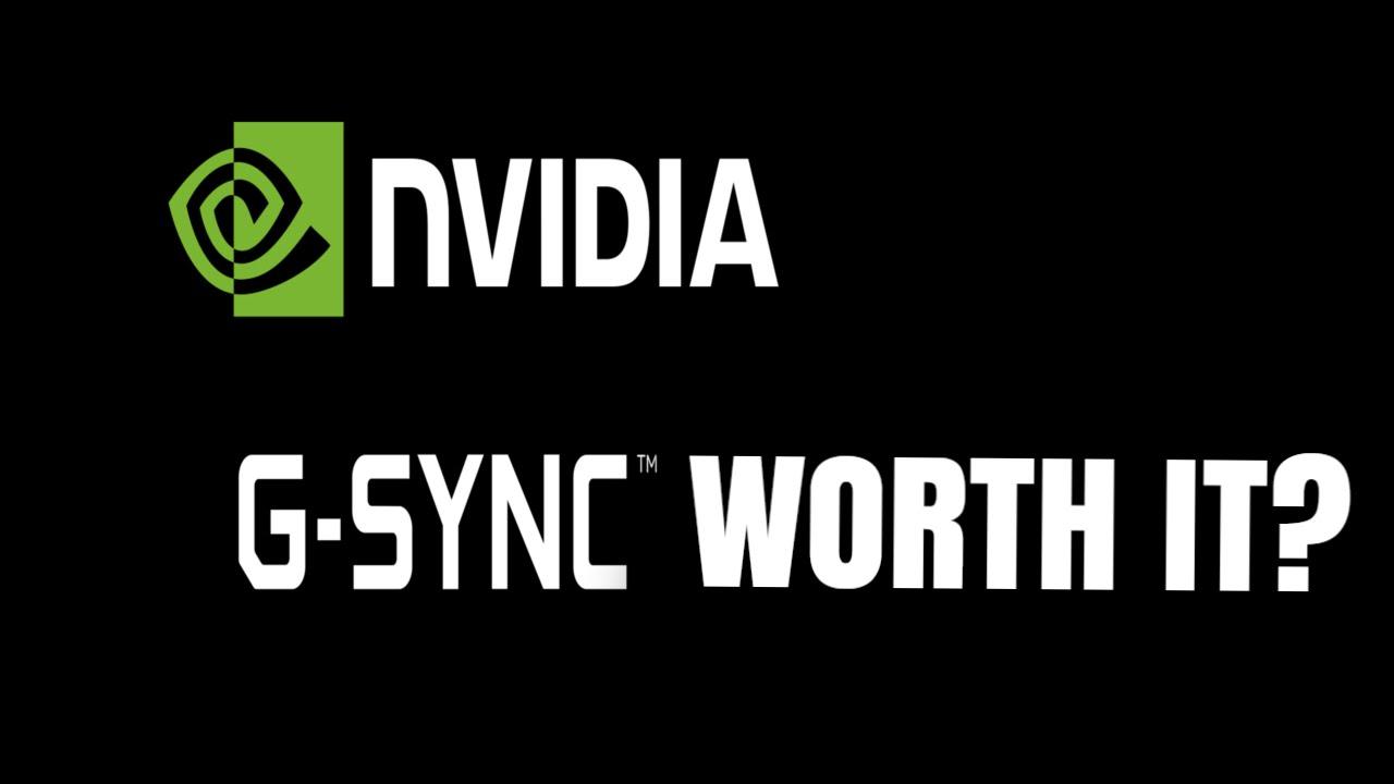 Is G-Sync Worth It?
