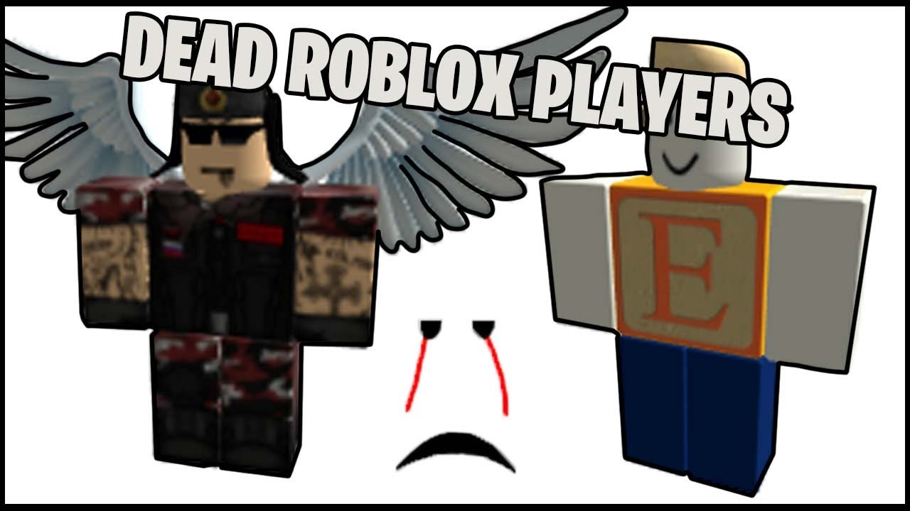 The Dead Roblox Players Rip Youtube