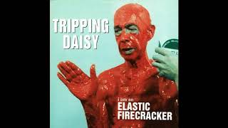 Watch Tripping Daisy High video