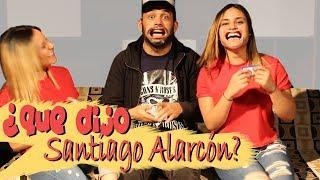 ADIVINA LA FRASE CON SANTIAGO ALARCÓN/Parte 1 -DosRayos