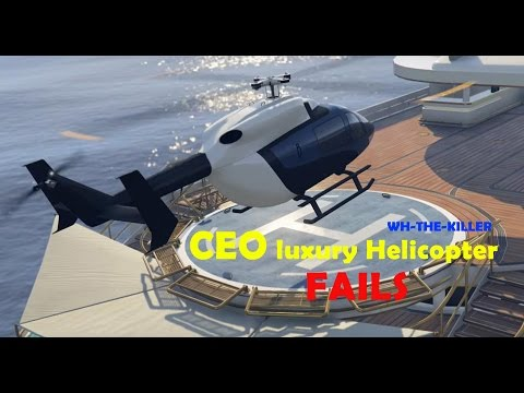 GTA 5 | FINANCE AND FELONY DLC | CEO LUXURY HELICOPTER FAILS!!! (RE-UPLOAD)