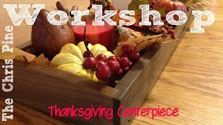 How to make a Thanksgiving Day  Centerpiece.