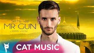 Mr. Gun feat. Serkan & GLOW - Set me free (Official Video)