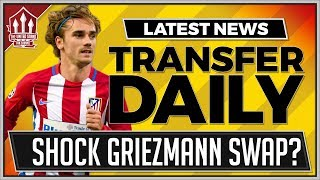 Mourinho's SHOCK Griezmann Swap Man Utd Transfer News