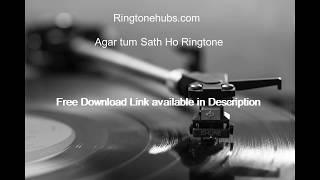 Agar tum Sath Ho Ringtone | Hindi Ringtones | Ringtone Hubs