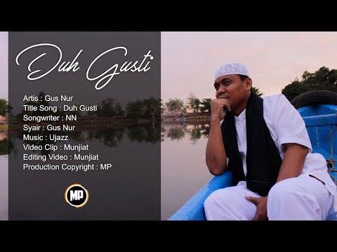 GUS NUR | DUH GUSTI  | OFFICIAL VIDEO