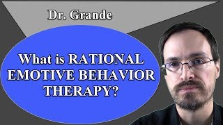 What is Rational Emotive Behavior Therapy (REBT)?