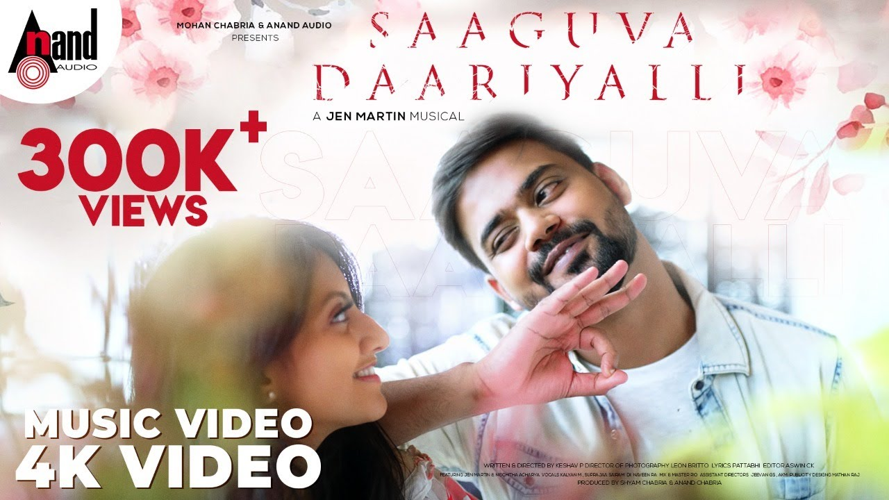 Saaguva Daariyalli || Kannada 4K Music Video Song || Keshav.P || Jen Martin || Anand Audio ||
