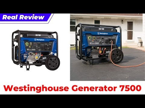 Westinghouse WGen7500 Generator Review 2019