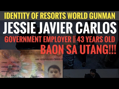 RESORTS WORLD INCIDENT | Kilalanin ang suspek na si Jessie Carlos