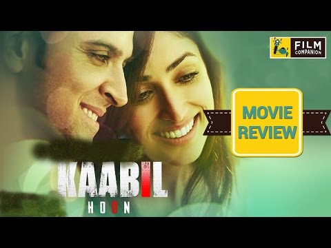 Kaabil Movie Review | Anupama Chopra